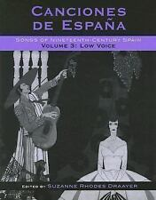 Canciones de España - Songs of Nineteenth-Century Spain, Low Voice Volume 3 by S