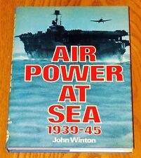 AIR POWER AT SEA 1939-45 JOHN WITMAN HARDCOVER BOOK 1977 VINTAGE