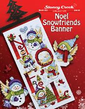STONEY CREEK Cross Stitch Pattern Leaflet NOEL SNOWFRIENDS BANNER Book 532