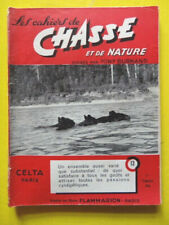Les Cahiers de Chasse 13 1953 chien marais Alsace Lorraine bécasse élan armes