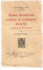 ROUSSEAU - MOINES BENEDICTINS MARTYRS ET CONFESSEURS DE LA FOI-LIVRE ANCIEN RARE