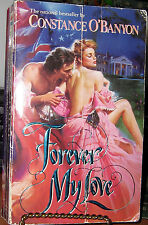 FOREVER MY LOVE by CONSTANCE O'BANYON 1992