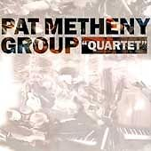 Pat Metheny - Quartet (1997)