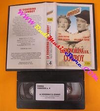 VHS film LA SIGNORINA E IL COWBOY John Wayne Jean Arthur KINEMA 4 (F128) no dvd