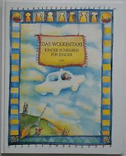 Das Wolkentaxi - Kinder schreiben für Kinder