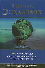 """The Chronicles of Thomas Covenant, the Unbeliever: """"Lord Foul's Bane"""", """"Illearth"""