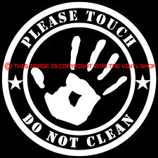 """""""Please Touch, Do NOT Clean"""" Street Outlaw Rat Farm Truck Hot Rod Drag FUNNY"""