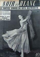 RITA HAYWORTH en COUVERTURE de NOIR et BLANC No 442 DE 1953 PIERRE SAINT MARTIN