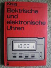 Elektrische und elektronische Uhren - DDR Buch Aufbau Anzeigen Antriebe Signale