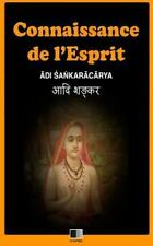 La Connaissance de L'Esprit by Adi Sankaracarya (2016, Paperback, Large Type)