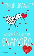 No Sonrías Que Me Enamoro by Blue Jeans (2014, Paperback)