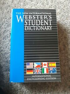 Webster's Student Dictionary International Encyclopedic Edition.