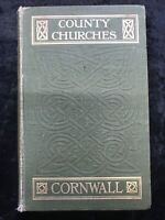 'County Churches Cornwall' By J.Charles Cox, 1912 Vintage Hardback Illustrated