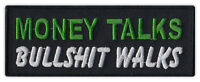 Motorcycle Jacket Embroidered Patch - Money Talks, Bullshit Walks - Funny