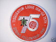TISQUANTUM LODGE 1990 FELLOWSHIP PATCH, 75th ANNIVERARY