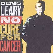 No Cure For Cancer - Denis Leary (CD 1993)