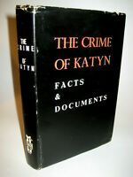 Crime of Katyn Anders Facts & Documents WWII NKVD Massacre 1st Edition War 1965