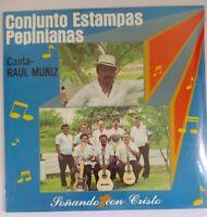 Raul Muniz Estampas Pepinianas Sonando Con Cristo CAMPO 1011 SEALED LP #3285