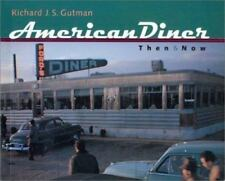 American Diner Then and Now-ExLibrary