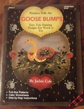 Primitive Folk Art Goose Bumps by Jackie Cole  (Book4)(1986)