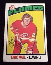 ERIC VAIL 1976-77 OPC Autographed Signed AUTO HOCKEY Card 51 FLAMES