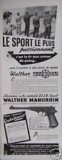 PUBLICITÉ 1954 WALTHER MANURHIN PISTOLET 22 LR SPORT - ADVERTISING