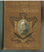 Illustrious Life of William McKinley by Murat Halstead 1901 1st Ed. Book!