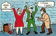 John Do Something I Think I Have Stick Up Robber Thief Comic Postcard