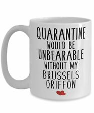 Cute Brussels Griffon Dog Gifts Funny Quarantine Brussels Griffon Breed Lovers