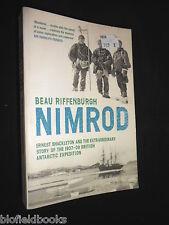 Nimrod : The Extraordinary Story of Shackleton's First Expedition 2005 Polar Pb