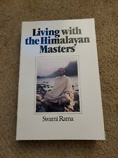 Living With The Himalayan Masters By Swami Rama 1989
