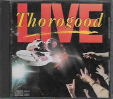 Live by George Thorogood & the Destroyers CD 1989 EMI Music