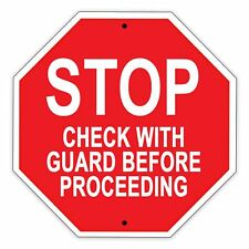 "Stop Check With Guard Before Proceeding Aluminum Metal 12"" x 12"" Safety Sign"