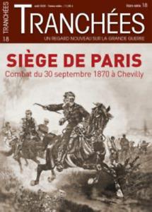 MAGAZINE TRANCHEES - SIEGE DE PARIS, COMBAT DU 30 SEPT. 1870 à CHEVILLY / HS 18