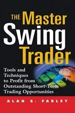 The Master Swing Trader: Tools and Techniques to Profit from Outstanding Short-T
