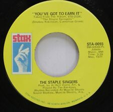Soul 45 The Staple Singers - You'Ve Got To Earn It / I'M A Lover On Stax