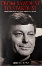 Star Trek : From Sawdust to Stardust : The Biography of Deforest Kelley, Book