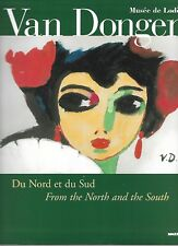 VAN DONGEN - DU NORD ET DU SUD - FROM THE NORTH AND THE SOUTH