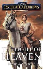 Twilight of Kerberos: The Light of Heaven,David A. McIntee,Very Good Book mon000