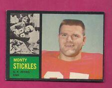 1962 TOPPS # 155 49ERS MONTY STICKLES NRMT  CARD (INV# A5132)