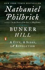 Bunker Hill: A City, A Siege, A Revolution [The American Revolution Series]