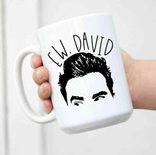 Ew David Mug Schitts Creek Gift Schitts Creek Fan Schitt's Creek Alexis Rose Mug
