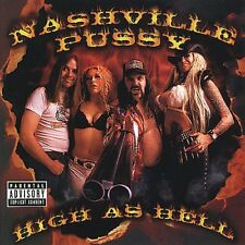 High As Hell - Nashville Pussy (2000, CD NIEUW) Explicit Version