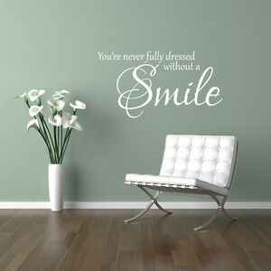 You're never fully dressed without a smile wall art sticker Home Bedroom Lounge