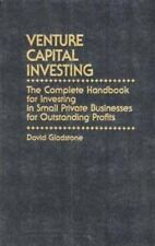 Venture Capital Investing: The Complete Handbook for Investing in Small Private