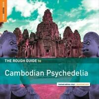 THE ROUGH GUIDE TO CAMBODIAN PSYCHEDELIA [7/27] NEW VINYL