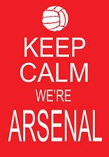 Modern Shabby Chic Keep Calm We're Arsenal Football A3 Art Poster Print