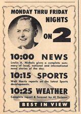 1958 KTVU TV AD~LESLIE A. NICHOLS~TELEVISION NEWS OAKLAND CALIFORNIA~Walt Harris