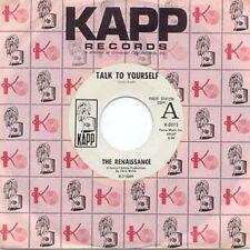 THE RENAISSANCE - TALK TO YOURSELF- KAPP 45- WLP - 1969