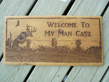 Welcome To My Man Cave, Laser Engraved Wood Plaque, Oak, Rustic